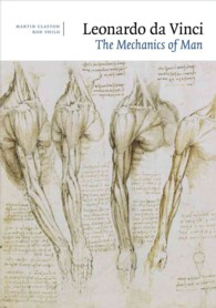 Leonardo Da Vinci : Mechanics of Man (Reprint)