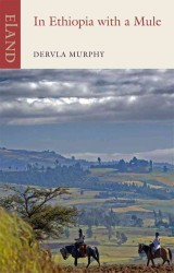 In Ethiopia with a Mule (Reprint)