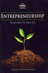 Entrepreneurship : From Idea to Success