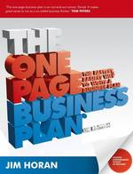 The One Page Business Plan : The Fastest, Easiest Way to Write a Business Plan (New)