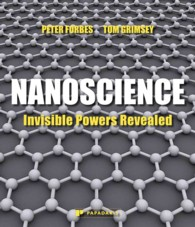 Nanoscience : Invisible Powers Revealed