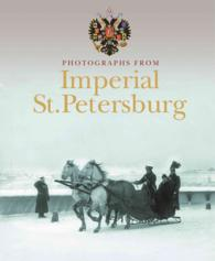 Photographs from Imperial St. Petersburg (TRA)