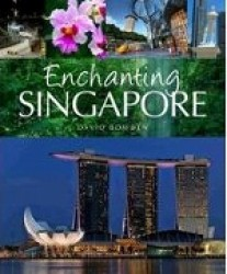 Enchanting Singapore (Enchanting Asia) -- Paperback