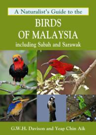 A Naturalist's Guide to the Birds of Malaysia : Including Sabah and Sarawak (Naturalists' Guides)