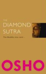 Diamond Sutra : The Buddha Also Said -- Paperback