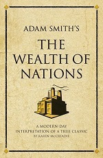"Adam Smith's the ""wealth of Nations"" : A Modern-day Interpretation of an Economic Classic (Infinite Success Series) -- Paperback"
