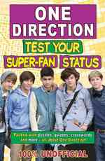 One Direction Test Your Super-Fan Status : 100% Unofficial