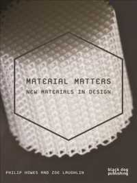 Material Matters : New Materials in Design