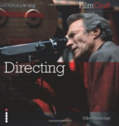 Filmcraft: Directing (Filmcraft Series) -- Paperback