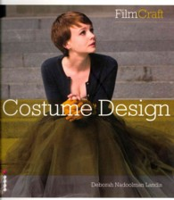 Filmcraft: Costume Design (Filmcraft Series) -- Paperback