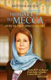 From MTV to Mecca : How Islam Inspired My Life