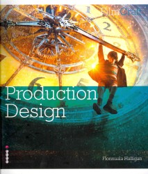 Filmcraft: Production Design (Filmcraft Series) -- Paperback