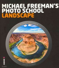 Michael Freeman's Photo School: Landscape (Michael Freeman's Photo School) -- Paperback