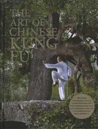 The Art of Chinese Kung Fu