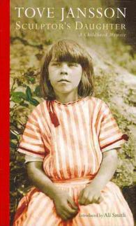 Sculptor's Daughter : A Childhood Memoir -- Hardback