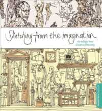 Sketching from the Imagination : An Insight into Creative Drawing