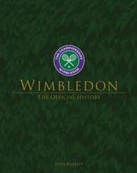 Wimbledon : The Official History 3RD ED.