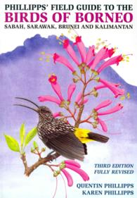 Phillipps' Field Guide to the Birds of Borneo -- Paperback
