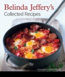 Belinda Jeffery's Collected Recipes