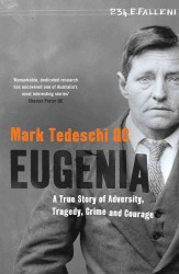 Eugenia : A True Story of Adversity, Tragedy, Crime and Courage -- Paperback