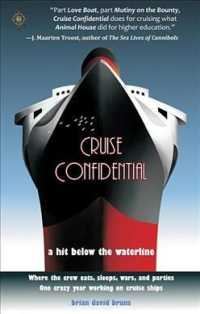 Cruise Confidential : A Hit below the Waterline (Travelers' Tales)