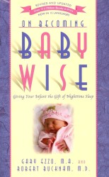 On Becoming Baby Wise : Giving Your Infant the GIFT of Nighttime Sleep (On Becoming) (REV UPD)