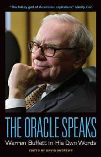 The Oracle Speaks : Warren Buffett in His Own Words (In Their Own Words)