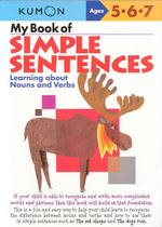My Book of Simple Sentences : Learning about Nouns and Verbs