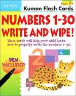 Numbers 1-30 Write & Wipe (Kumon Flash Cards) (FLC CRDS)