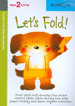 Let's Fold (Kumon First Steps Workbooks) (Original)