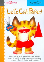 Let's Cut Paper (Kumon First Steps Workbooks) (Original)
