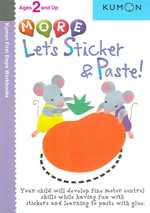 More Let's Sticker and Paste (Kumon First Steps Workbooks)