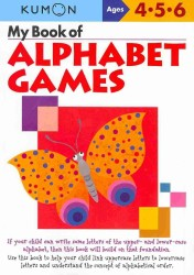 My Book of Alphabet Games : Ages 4, 5, 6 (ACT CSM WK)