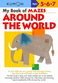 My Book of Mazes : Around the World (CSM WKB)