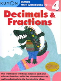 Decimals & Fractions : Grade 4 (Kumon Math Workbooks) (Workbook)