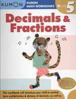 Decimals & Fractions Grade 5 (Kumon Math Workbooks) (Workbook)