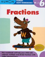 Fractions : Grade 6 (Kumon Math Workbooks) (Workbook)