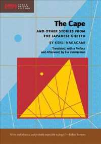The Cape : And Other Stories from the Japanese Ghetto (Stone Bridge Fiction) (Reprint)