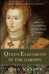 �N���b�N����ƁuQueen Elizabeth in the Garden : A Story of Love, Rivalry, and Spectacular Gardens�v�̏ڍ׏��y�[�W�ֈړ����܂�