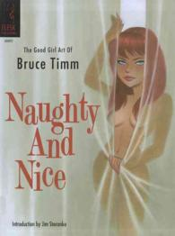Naughty and Nice : The Good Girl Art of Bruce Timm