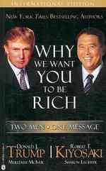 We Want You to be Rich : Two Men - One Message -- Paperback