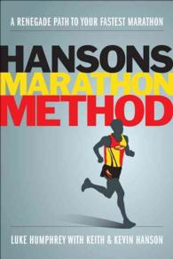 Hansons Marathon Method : A Renegade Path to Your Fastest Marathon