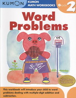 Word Problems Grade 2 (Kumon Math Workbooks) (Workbook)