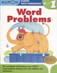 Word Problems Grade 1 (Kumon Math Workbooks) (Workbook)