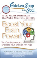 Chicken Soup for the Soul Boost Your Brain Power! : You Can Improve and Energize Your Brain at Any Age (Chicken Soup for the Soul)