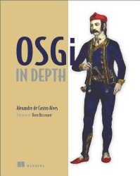 OSGi in Depth : Ebook Included