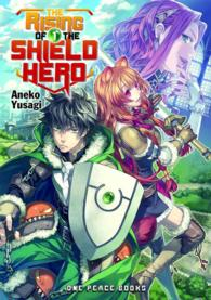 The Rising of the Shield Hero 1 (Rising of the Shield Hero)NOVEL