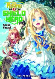 The Rising of the Shield Hero 2 (Rising of the Shield Hero)NOVEL
