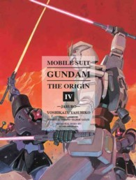 Mobile Suit Gundam: the Origin 4 : Jaburo (Mobile Suit Gundam)