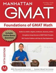 Foundations of GMAT Math : Gmat Strategy Guide (Instructional Guide) (5 PAP/PSC)
